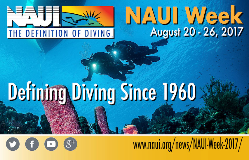 NAUI Worldwide Celebrates its Defining Role in Diving During NAUI ...